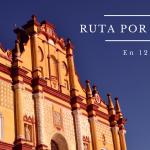 Itinerario de 12 días por Chiapas