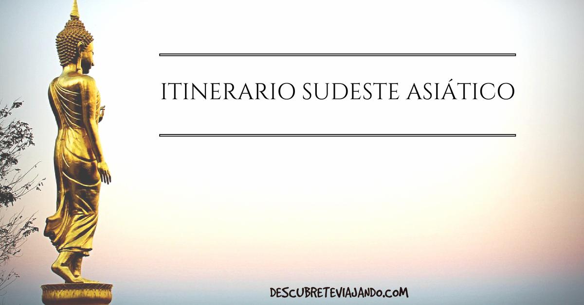 Itinerario por el Sudeste Asiático 1