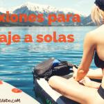 Las 5 reflexiones que toda viajera debería hacer en un viaje a solas