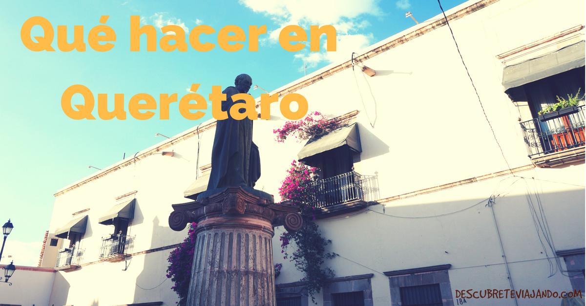 Qué hacer en Querétaro Portada