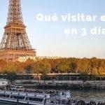 Qué visitar en París en 3 días: Guía paso a paso con mapas