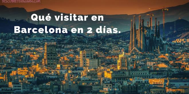 Lugares que visitar en Barcelona en 2 días portada