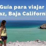Qué hacer en La Paz BCS [Guía COMPLETA para organizar tu viaje]