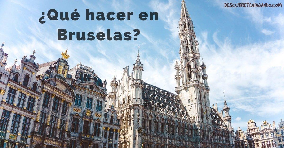 Qué visitar en Bruselas en dos días [Incluye mapa, dónde dormir y comer]