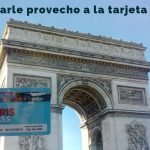 Consejos Tarjeta Paris Pass [Cómo sacarle provecho para viajar a París]