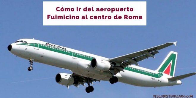 como ir del aeropuerto fuimicino a Roma (1)
