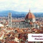 Consejos para viajar a Florencia por tu cuenta [Cómo ahorrar y más]