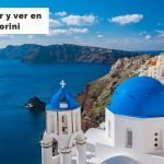 Qué ver en Santorini en 3 días [Ruta con mapas y horarios]
