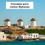 25 Consejos para viajar a Mykonos por primera vez