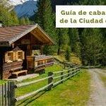 10 Cabañas cerca de Cdmx perfectas para relajarse y descansar