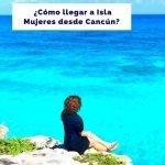Cómo ir de Cancún a Isla Mujeres [Guía Rápida a 2021]