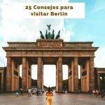 25 Consejos para viajar a Berlín por primera vez