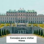 25 Consejos para viajar a Viena por primera vez